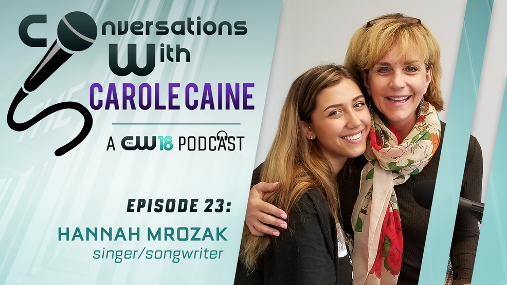 Conversations With Carole Caine | Episode 23: Hannah Mrozak