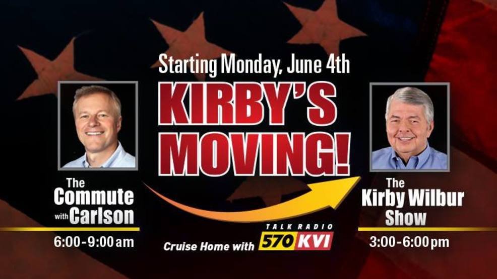 KVI's Kirby Wilbur shifts into afternoon drive 3p-6p on June 4th