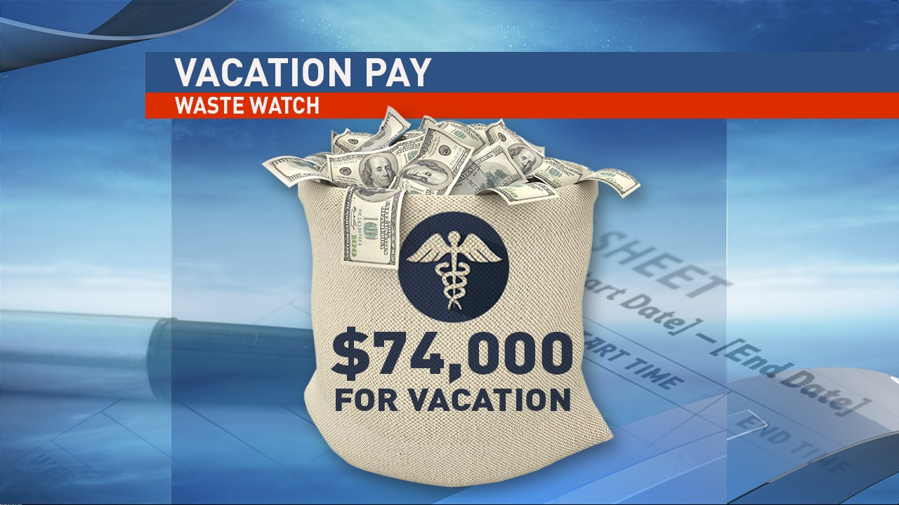 The top vacation payout was a physician's administrator at $74,000. (WSYX/WTTE)