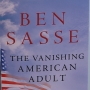 "Sasse searches for ""The Vanishing American Adult"""