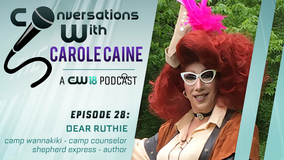 Conversations with Carole Caine | Episode 27: Dear Ruthie