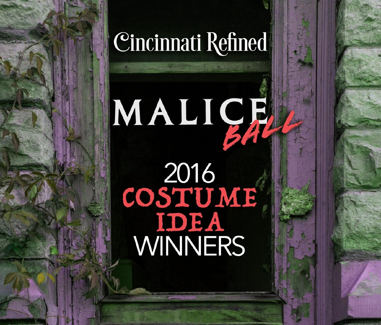 We asked and you delivered! Here's the winning submitted list that won two free tickets to the OTR Chamber's 2016 Malice Ball. / Image: Phil Armstrong, Cincinnati Refined / Published: 10.26.16