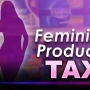 Lawmakers want taxes on feminine products eliminated
